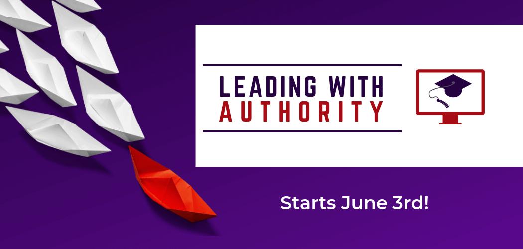 leading with authority, leadership development